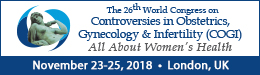 26th World Congress on Controversies in Obstetrics, Gynecology & Infertility (COGI) - 11-25-2018